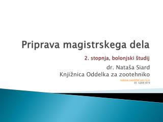 Priprava magistrskega dela 2. stopnja, bolonjski študij