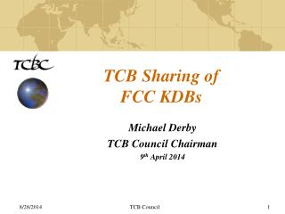 TCB Sharing of FCC KDBs