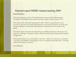 National report NEMO Annual meeting 2004