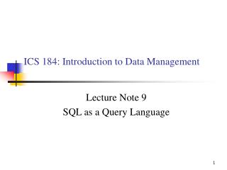 ICS 184: Introduction to Data Management