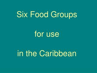 Six Food Groups for use