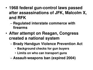 1968 federal gun-control laws passed after assassinations of JFK, Malcolm X, and RFK