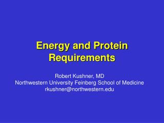 Energy and Protein Requirements