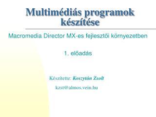 Multimédiás programok készítése