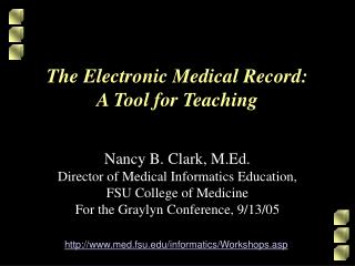 The Electronic Medical Record: A Tool for Teaching