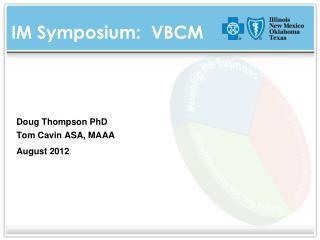 IM Symposium:  VBCM