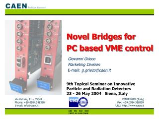 Novel Bridges for  PC based VME control