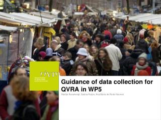 Guidance of data collection for QVRA in WP5
