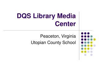 DQS Library Media Center