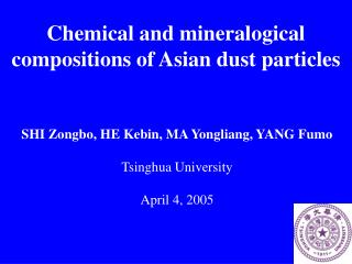 Chemical and mineralogical compositions of Asian dust particles