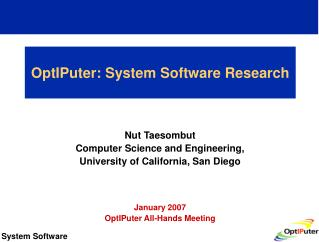 OptIPuter: System Software Research