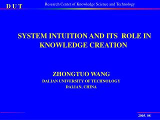 SYSTEM  INTUITION AND ITS  ROLE IN KNOWLEDGE CREATION