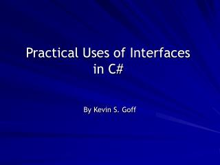 Practical Uses of Interfaces in C