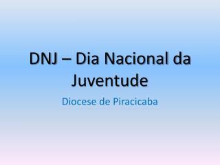 DNJ � Dia Nacional da Juventude