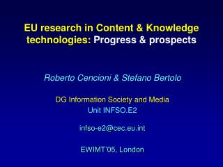 EU  research in Content & Knowledge technologies: Progress & prospects
