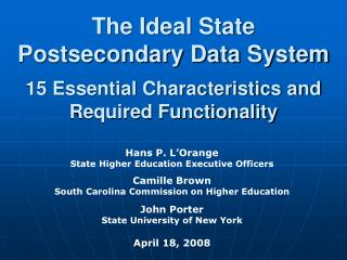 The Ideal State Postsecondary Data System 15 Essential Characteristics and Required Functionality