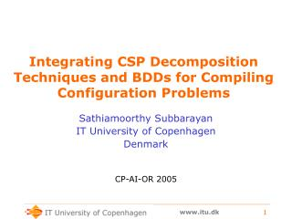 Integrating CSP Decomposition Techniques and BDDs for Compiling Configuration Problems