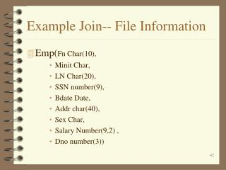 Example Join-- File Information