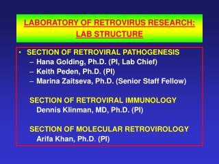 LABORATORY OF RETROVIRUS RESEARCH: LAB STRUCTURE