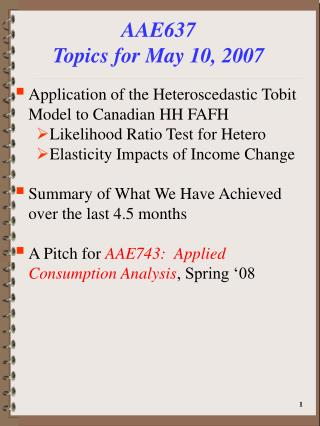 AAE637 Topics for May 10, 2007