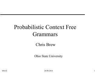 Probabilistic Context Free Grammars