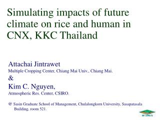 Simulating impacts of future climate on rice and human in CNX, KKC Thailand