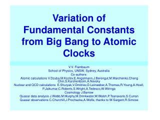 Variation of Fundamental Constants from Big Bang to Atomic Clocks