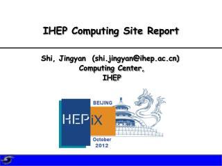 IHEP Computing Site Report