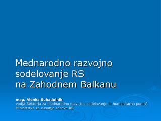 Mednarodno razvojno sodelovanje RS  na Zahodnem Balkanu