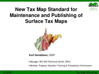 New Tax Map Standard for Maintenance and Publishing of Surface Tax Maps