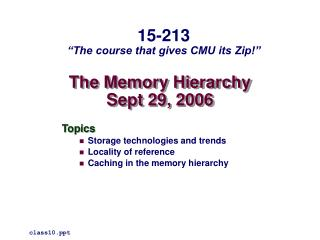 The Memory Hierarchy Sept 29, 2006