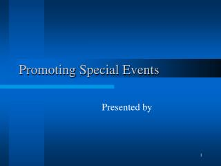 Promoting Special Events