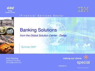 Banking Solutions    from the Global Solution Center - Dallas
