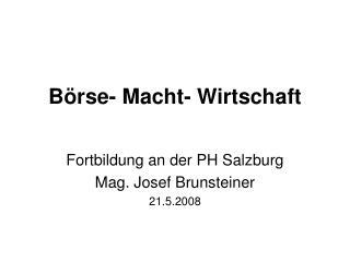 B rse- Macht- Wirtschaft