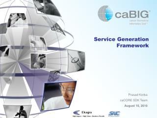 Service Generation Framework