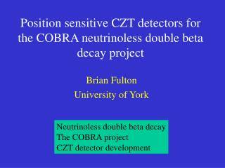 Position sensitive CZT detectors for the COBRA neutrinoless double beta decay project