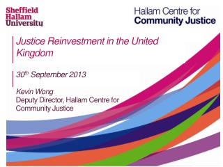 Justice Reinvestment in the United Kingdom