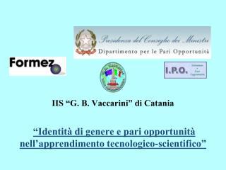 """IIS """"G. B. Vaccarini"""" di Catania"""