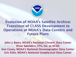 John J. Bates, NOAA's National Climatic Data Center Drew Saunders, STG, Inc. at NCDC