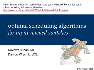 optimal scheduling algorithms for input-queued switches