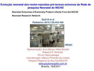Evolução neonatal dos recém-nascidos pré-termos extremos da Rede de pesquisa Neonatal do NICHD