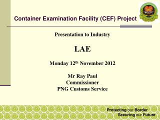 Container Examination Facility (CEF) Project
