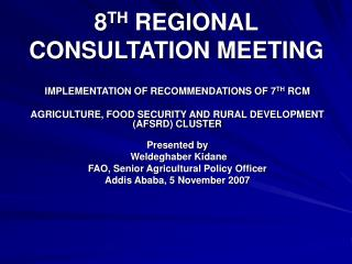 8 TH  REGIONAL CONSULTATION MEETING