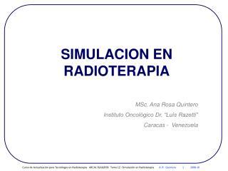 SIMULACION EN RADIOTERAPIA