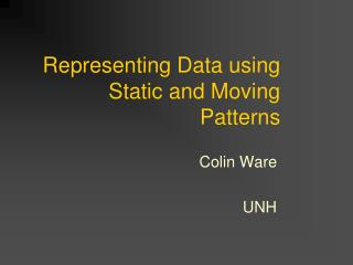Representing Data using Static and Moving Patterns