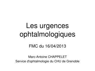 Les urgences ophtalmologiques