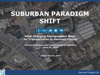SUBURBAN PARADIGM SHIFT