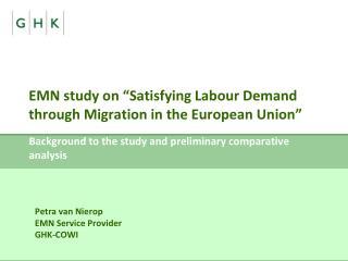 "EMN study on ""Satisfying Labour Demand through Migration in the European Union"""