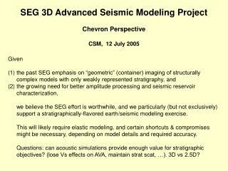 SEG 3D Advanced Seismic Modeling Project Chevron Perspective CSM,  12 July 2005