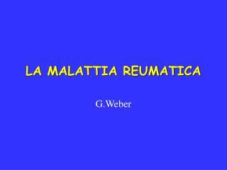 LA MALATTIA REUMATICA